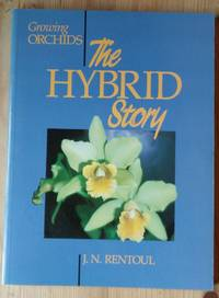image of Growing Orchids: The Hybrid Story