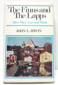 The Finns and The Lapps: How They Live and Work