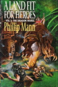 A Land Fit for Heroes Volume 3 The Dragon Wakes