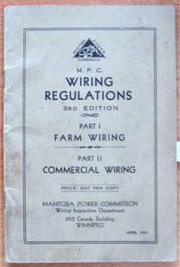 M.P.C. Wiring Regulations. Part I-Farm Wiring. Part II-Commercial Wiring