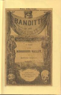 Banditti of the Prairies or the Murderer's Doom! A Tale of the Mississippi  Valley