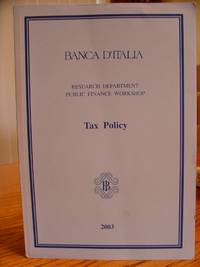 Banca D'Italia Research Department Public Finance Workshop Tax Policy