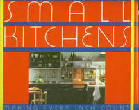 Small Kitchens: Making Every Inch Count