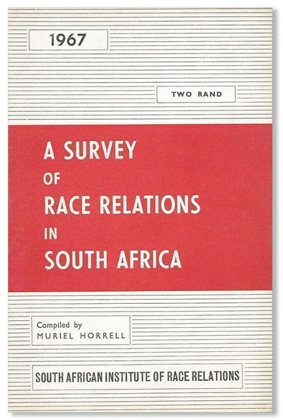 Johannesburg: South African Institute of Race Relations, 1968. First Edition. Octavo (21cm.); origin...
