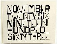 image of November Twenty Six Nineteen Hundred Sixty Three
