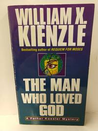The Man Who Loved God (Father Koesler Mysteries)
