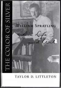 The Color of Silver, William Spratling, His Life and Art