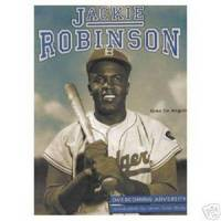 JACKIE ROBINSON, OVERCOMING ADVERSITY