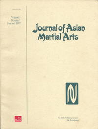 Journal of Asian Martial Arts, Volume 1, Number 1, January 1992, Premier Issue