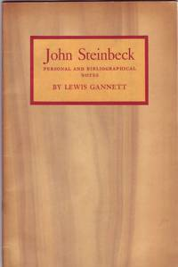 John Steinbeck Personal and Bibliographical Notes