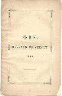 Catalogue of The Fraternity of Phi Beta Kappa Harvard University Massachusetts 1849 by Harvard...