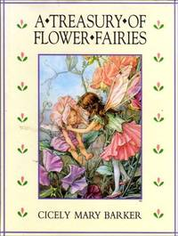 A Treasury of Flower Fairies (Flower S.)