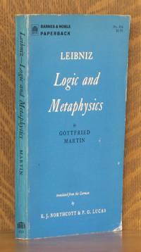 LEIBNIZ, LOGIC AND METAPHYSICS