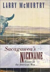 image of Sacagawea's Nickname: Essays on the American West