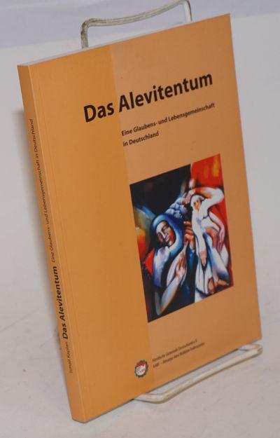 Koln: Alevitische Gemeinde Deutschland e.V., 2004. Paperback. 196p., printed on lovely alkaline matt...