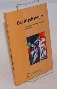Das Alevitentum. Eine Glaubens- und Lebensgemeinschaft in Deutschland
