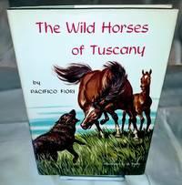 image of THE WILD HORSES OF TUSCANY
