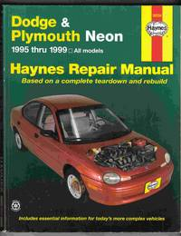 Dodge & Plymouth Neon Automotive Repair Manual 1995 through 1999