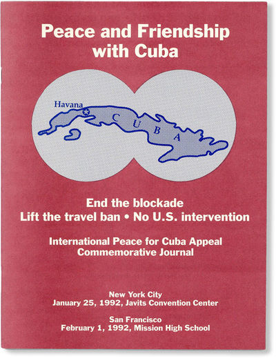 New York: International Peace for Cuba Appeal, 1992. First Edition. Paperback. Quarto. Staple-bound ...