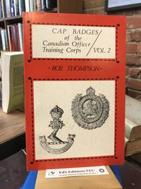 CAP BADGES OF THE CANADIAN OFFICER TRAINING CORPS VOL. 2