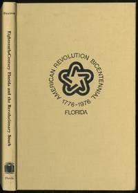 Eighteenth-CentURY FLORIDA AND the Revolutionary South