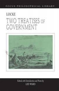 image of Two Treatises of Government (Focus Philosophical Library)