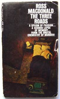 The Three Roads by Ross MacDonald - Paperback - 1960 - from Hang Fire Books and Biblio.com