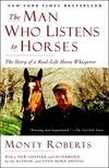 image of The Man Who Listens to Horses: The Story of a Real-Life Horse Whisperer