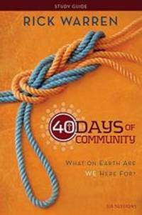 image of 40 Days of Community Study Guide: What On Earth Are We Here For?