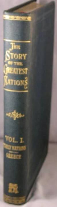image of The Story of the Greatest Nations; Volume One: Early Nations; Greece.