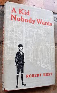 A Kid Nobody Wants