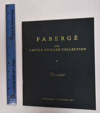Fabergé: the Castle Howard collection at Tessier Antique Silver and Jewellery by Tessier Antique Silver and Jewellry - 1995 - from Mullen Books, Inc. ABAA / ILAB (SKU: 178141)