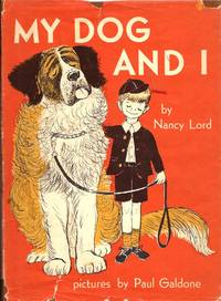 My Dog and I by  Nancy (Auth)  Lord - First Edition - 1958 - from E M Maurice Books, LLC, ABAA and Biblio.com