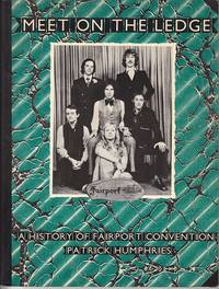 image of Meet On the Ledge.  A History of Fairport Convention