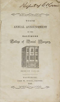 image of Tenth Annual Announcement of the Baltimore College of Dental Surgery. Session 1849-'50