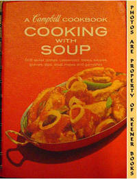 Cooking With Soup: A Campbell Cookbook Series by Campbell's Kitchens - Eleventh Printing - 1972 - from KEENER BOOKS (Member IOBA) (SKU: 000806)