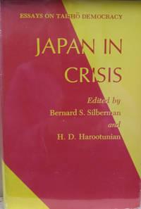 Japan in Crisis:  Essays on Taisho Democracy