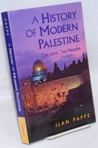 A history of modern Palestine, one land, two peoples