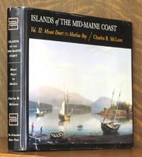 ISLANDS OF THE MID-COAST MAINE, VOL. 2: MOUNT DESERT TO MACHIAS BAY (INCOMPLETE SET)