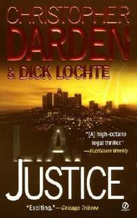 L. A. Justice by Dick Lochte; Christopher A. Darden - Paperback - 2002 - from ThriftBooks and Biblio.co.uk