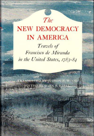 Norman: University of Oklahoma Press, 1963. Hardcover. Very good. xxxii, 217pp. Very good hardback i...