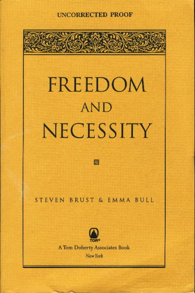 Freedom And Necessity By Emma And Steven Brust Bull 1997