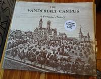 The Vanderbilt Campus: A Pictorial History