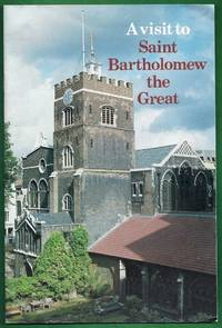 A Visit to Saint Bartholomew the Great
