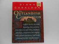 The Outlandish Companion: In Which Much is Revealed Regarding Claire and Jamie Fraser, Their Lives and Times... (signed) by  Diana Gabaldon - Signed First Edition - 1999 - from Lindenlea Books (SKU: 001029)