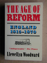 The Age of Reform: England 1815-1870.
