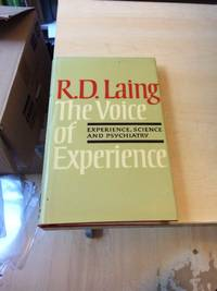 The Voice of Experience by R. D. Laing - First Edition - 1982 - from Dreadnought Books (SKU: 34778)