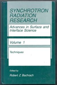 Synchrotron Radiation Research.  Advances in Surface and Interface Science.  Volume 1:  Techniques