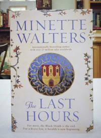 The Last Hours: A Novel