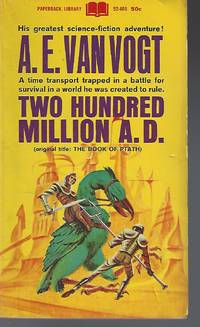 Two Hundred Million A.D. (The Book of Ptath)
